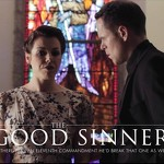 """The Good Sinner"""